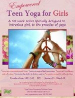 New Teen Yoga for Girls Series starts January 14th, 2014
